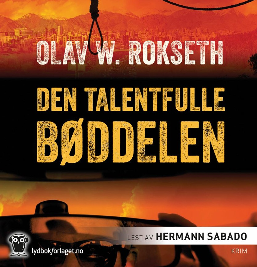 Den talentfulle bøddelen - Olav William Rokseth
