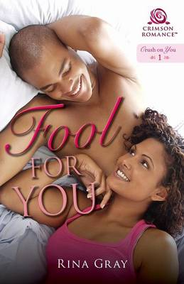 Fool for You - Rina Gray