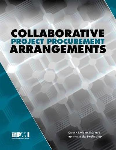Collaborative Project Procurement Arrangements - Beverley M. Lloyd-Walker