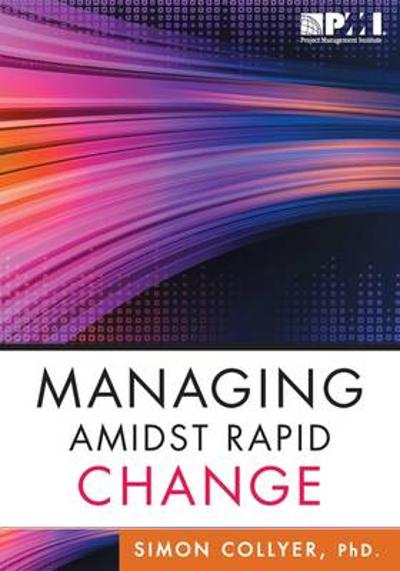 Managing Amidst Rapid Change - Simon Collyer