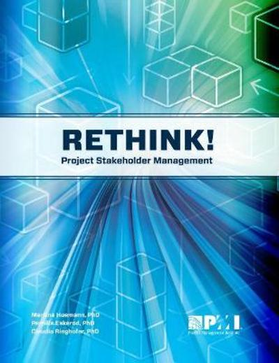 Rethink! Project Stakeholder Management - Pernille Eskerod