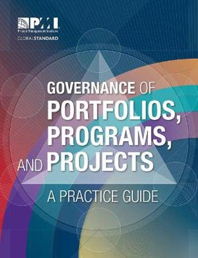 Governance of Portfolios, Programs, and Projects - Project Management Institute
