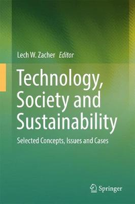 Technology, Society and Sustainability - Lech W. Zacher