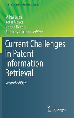 Current Challenges in Patent Information Retrieval - Mihai Lupu
