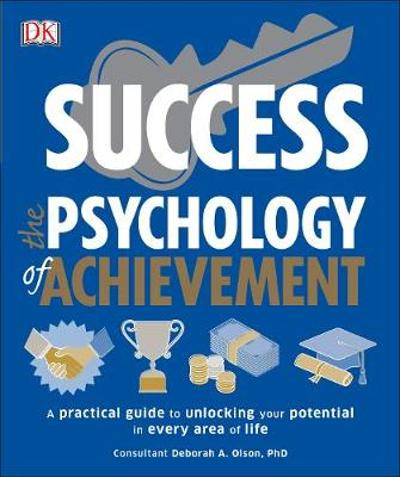 Success The Psychology of Achievement - Deborah Olson