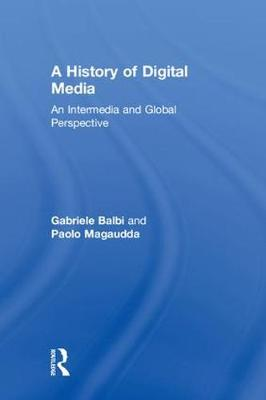 History of Digital Media - Gabriele Balbi