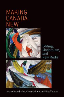 Making Canada New - Dean Irvine