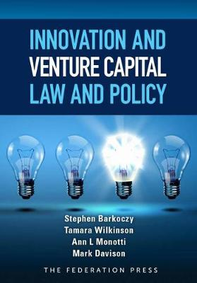 Innovation and Venture Capital Law and Policy - Stephen Barkoczy