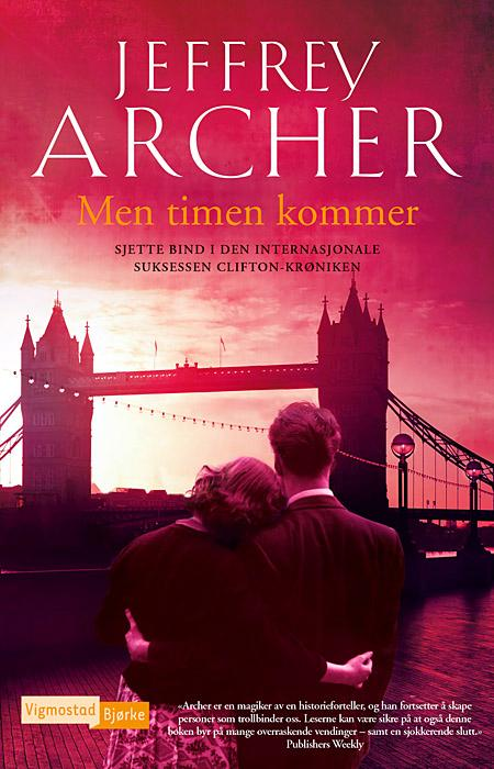 Men timen kommer - Jeffrey Archer