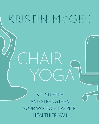 Chair Yoga - Kristin McGee