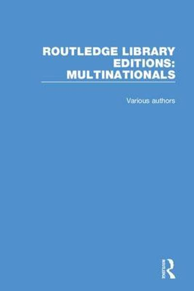 Routledge Library Editions: Multinationals - Various