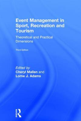 Event Management in Sport, Recreation and Tourism - Cheryl Mallen
