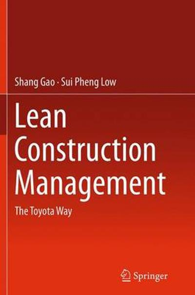 Lean Construction Management - Shang Gao