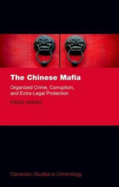 The Chinese Mafia - Peng Wang