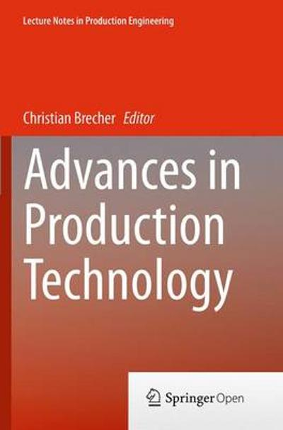 Advances in Production Technology - Christian Brecher