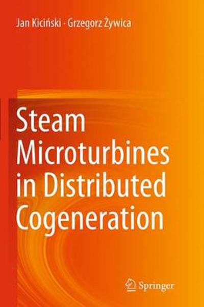 Steam Microturbines in Distributed Cogeneration - Jan Kicinski