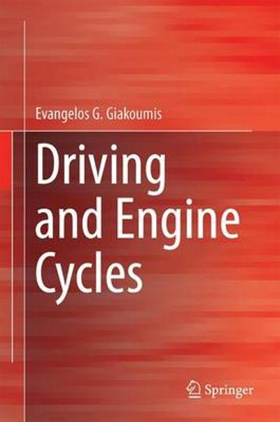 Driving and Engine Cycles - Evangelos G. Giakoumis