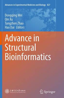 Advance in Structural Bioinformatics - Dongqing Wei