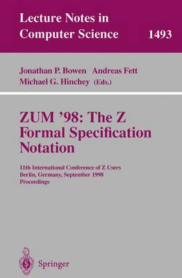 ZUM '98: The Z Formal Specification Notation - Jonathan P. Bowen