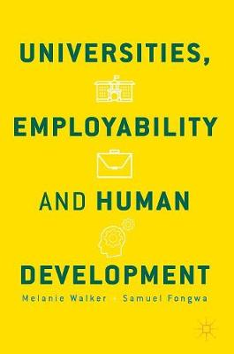 Universities, Employability and Human Development - Melanie Walker