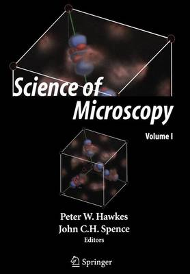 Science of Microscopy - Peter Hawkes