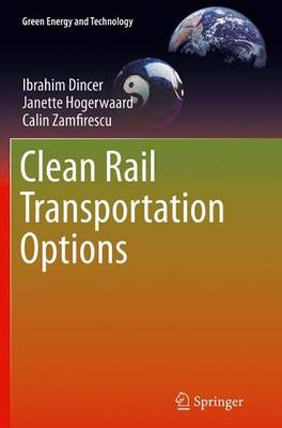 Clean Rail Transportation Options - Ibrahim Dincer
