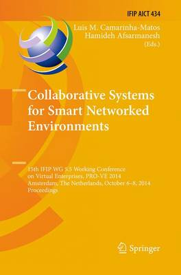 Collaborative Systems for Smart Networked Environments - Luis M. Camarinha-Matos