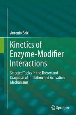 Kinetics of Enzyme-Modifier Interactions - Antonio Baici
