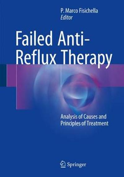 Failed Anti-Reflux Therapy - P. Marco Fisichella