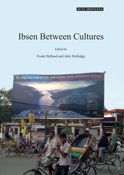 Ibsen between cultures - Frode Helland