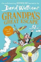 Grandpas great escape - David Walliams Tony Ross