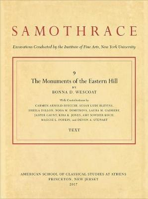 The Monuments of the Eastern Hill - Bonna D. Wescoat