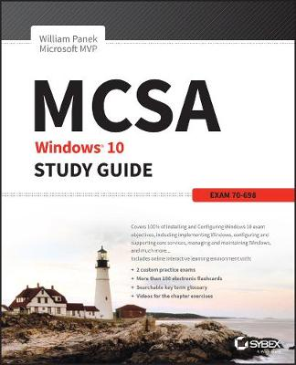 MCSA Windows 10 Study Guide - William Panek