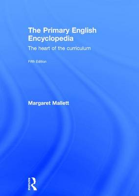 The Primary English Encyclopedia - Margaret Mallett