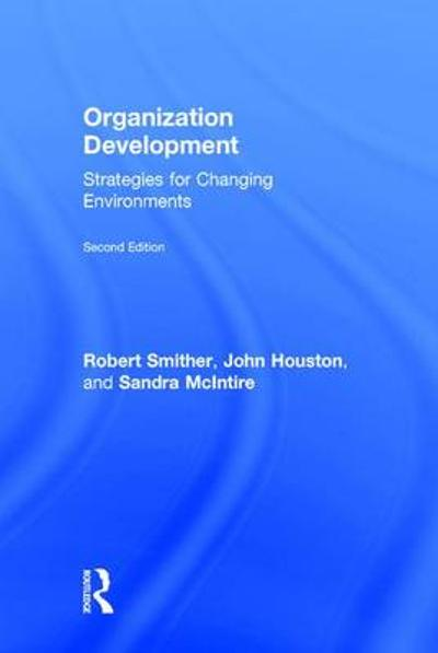 Organization Development - Robert Smither