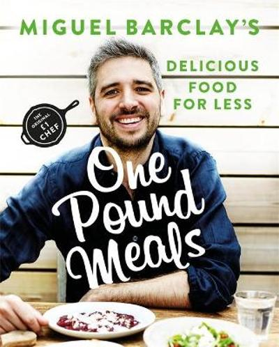 One Pound Meals - Miguel Barclay
