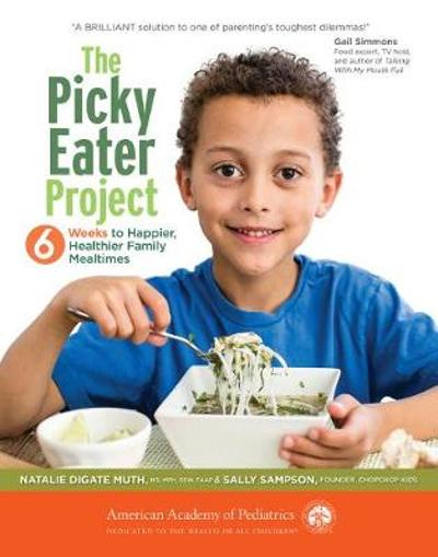The Picky Eater Project - Natalie Digate Muth