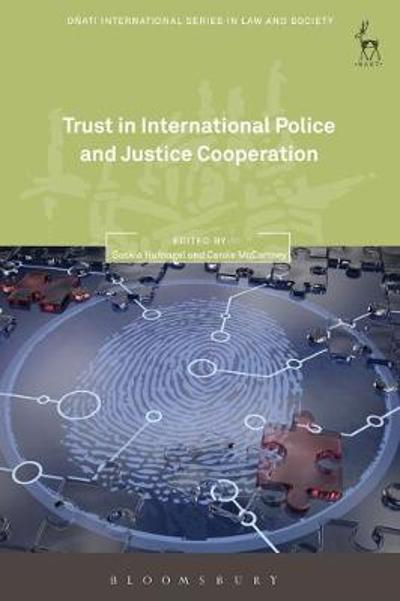 Trust in International Police and Justice Cooperation - Saskia Hufnagel