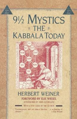 9 1/2 Mystics: the Kabbala Today - Herbert Weiner