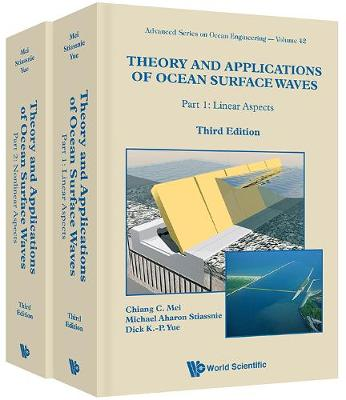 Theory And Applications Of Ocean Surface Waves (Third Edition) (In 2 Volumes) - Chiang C. Mei