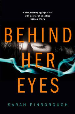 Behind her eyes - Sahra Pinborough