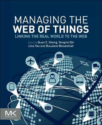 Managing the Web of Things - Michael Sheng