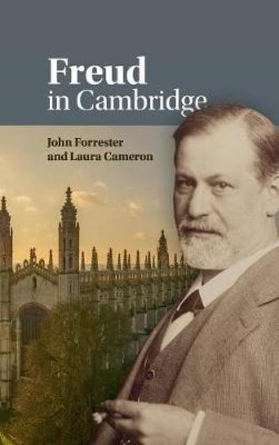 Freud in Cambridge - John Forrester