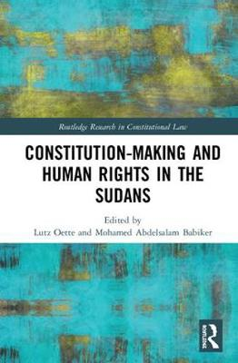 Constitution-Making and Human Rights in the Sudans - Dr Lutz Oette