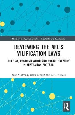 Reviewing the AFL's Vilification Laws - Sean Gorman