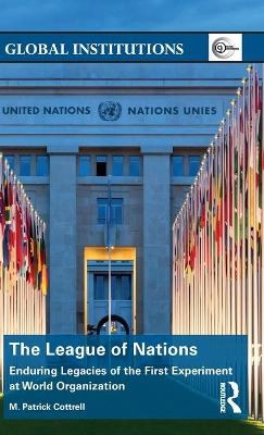 The League of Nations - M. Patrick Cottrell