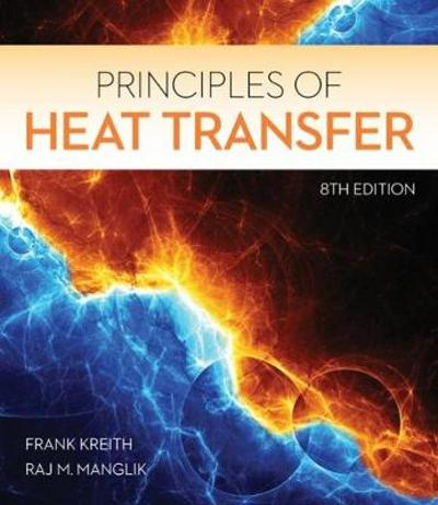 Principles of Heat Transfer - Frank Kreith