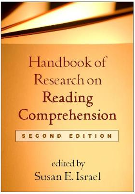 Handbook of Research on Reading Comprehension - Susan E. Israel
