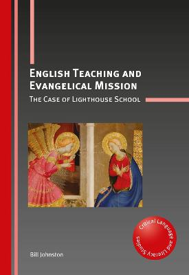 English Teaching and Evangelical Mission - Bill Johnston