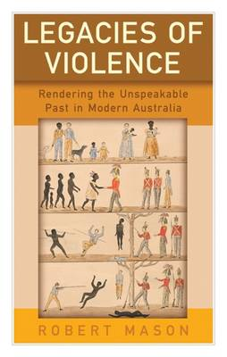 Legacies of Violence - Robert Mason